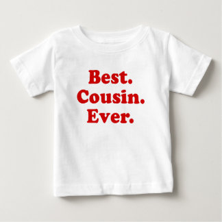 Best Cousin Ever Baby T-Shirt
