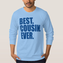 Best. Cousin. Ever. (blue) Men's American Apparel Fine Jersey Long Sleeve T-Shirt