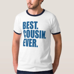 Best. Cousin. Ever. (blue) Men's Basic Ringer T-Shirt