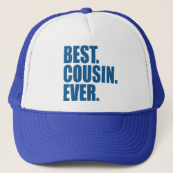 Trucker Hat with Best. Cousin. Ever. (blue) design