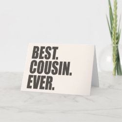 Standard Card with Best. Cousin. Ever. design