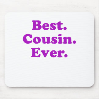 Best Cousin Ever Mouse Pad