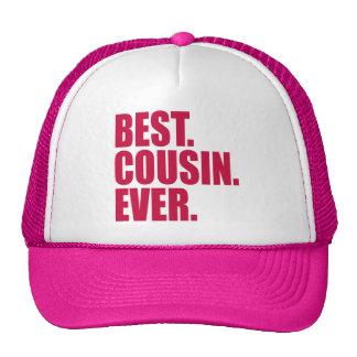 Best. Cousin. Ever. (pink) Trucker Hat