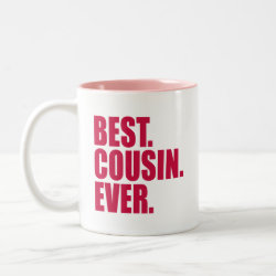Two-Tone Mug with Best. Cousin. Ever. (pink) design
