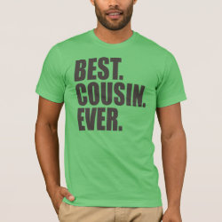 Men's Basic American Apparel T-Shirt with Best. Cousin. Ever. design