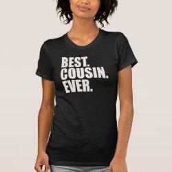Women's American Apparel Fine Jersey Short Sleeve T-Shirt with Best. Cousin. Ever. design