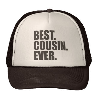 Best. Cousin. Ever. Trucker Hat