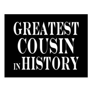 Best Cousins Greatest Cousin in History Postcard