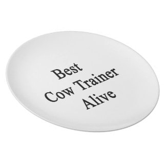Best Cow Trainer Alive Party Plate
