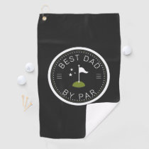 Best Dad By Par | Father's Day Gift Golf Towel