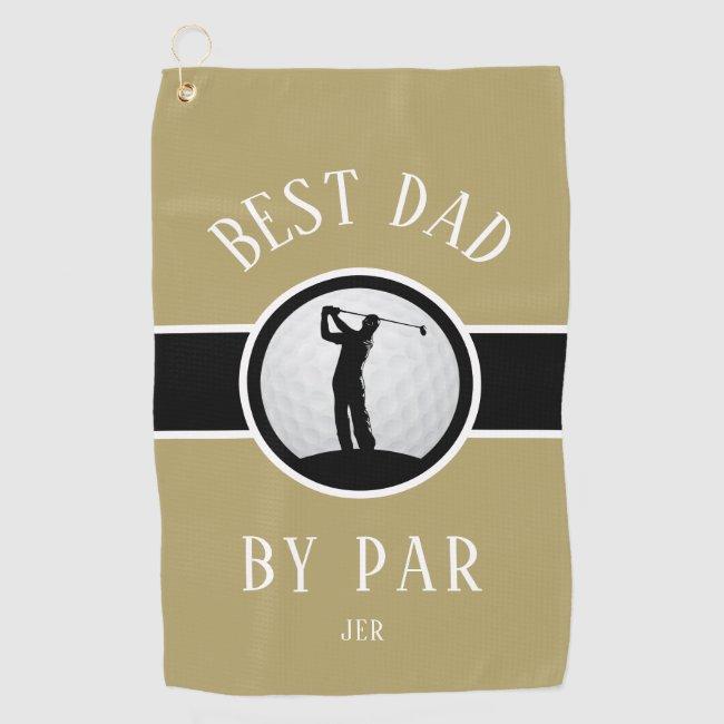 Best Dad By Par Golf Quote Monogrammed Gold Black Golf Towel