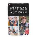 Best Dad By Par Photo Collage Golf Towel