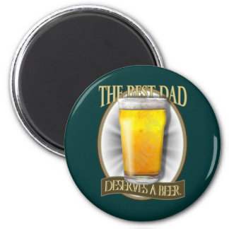 Best Dad Deserves A Beer Magnets