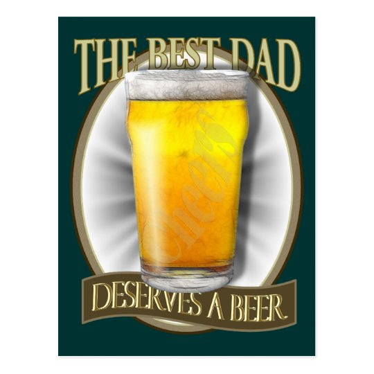 Best Dad Deserves A Beer Postcard