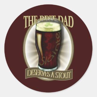 Best Dad Deserves A Stout Classic Round Sticker