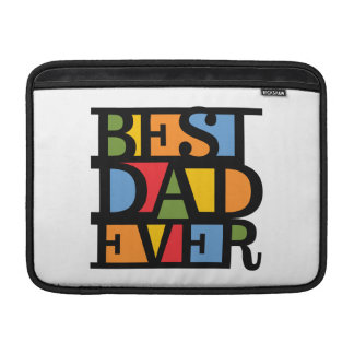 "BEST DAD EVER 13"" MacBook sleeve"