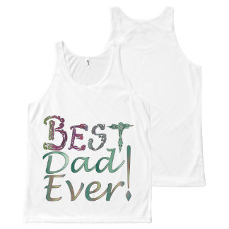"""""""Best Dad Ever!"""" #1 T-Shirt All-Over Print Tank Top"""