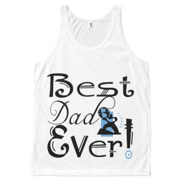 """""""Best Dad Ever!"""" #2C-2 T-Shirt All-Over Print Tank Top"""