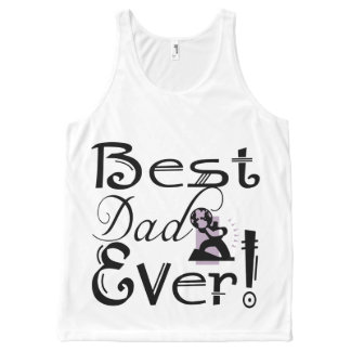 """""""Best Dad Ever!"""" #2D-1 T-Shirt All-Over Print Tank Top"""