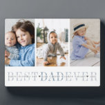 """Best Dad Ever   3 Photo Father's Day Collage Plaque<br><div class=""""desc"""">Create a sweet gift for a beloved father with this three photo collage plaque. """"Best Dad Ever"""" appears beneath your photos in grey and soft blue lettering,  with your custom message and children's names overlaid.</div>"""