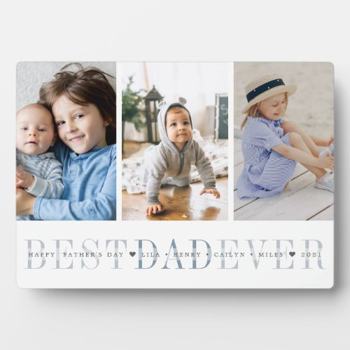 Best Dad Ever  3 Photo Fathers Day Collage Plaque