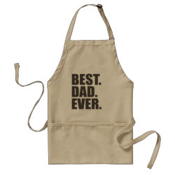 Apron with Best. Dad. Ever. design