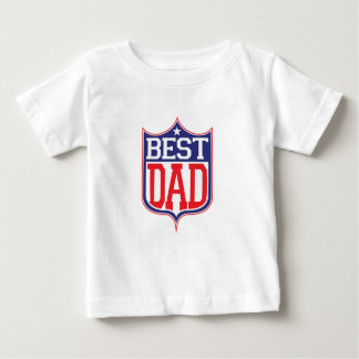 Best Dad Ever Baby T-Shirt