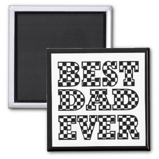 BEST DAD EVER - Black and White Typography Magnet