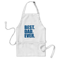 Apron with Best. Dad. Ever. (blue) design