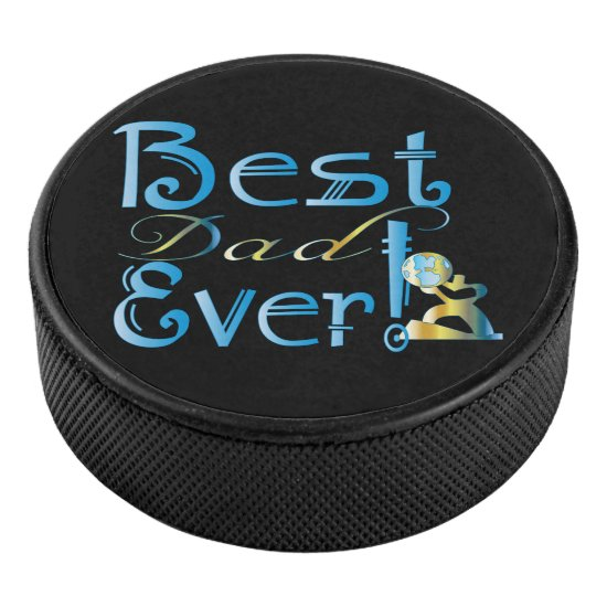 """Best Dad Ever!"" Blue & Gold Faux Metal Text #1 Hockey Puck"
