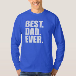 Men's Basic Long Sleeve T-Shirt with Best. Dad. Ever. (blue) design