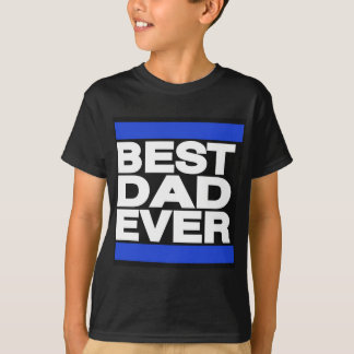 Best Dad Ever Blue T-Shirt