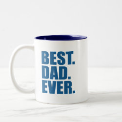 Two-Tone Mug with Best. Dad. Ever. (blue) design