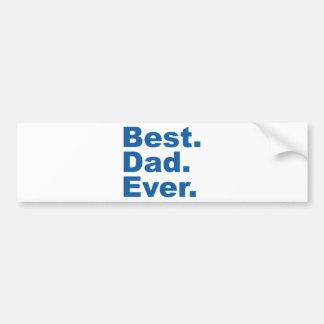Best Dad Ever Car Bumper Sticker