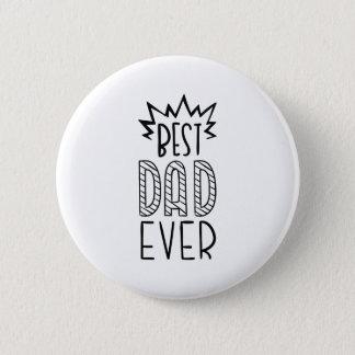 Best Dad Ever Button