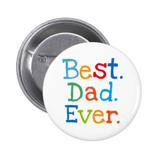 Best dad ever button