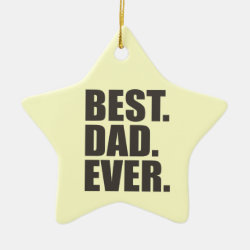 Star Ornament with Best. Dad. Ever. design