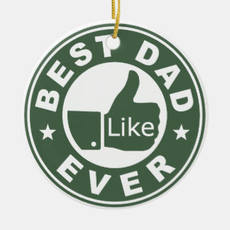 Best Dad Ever Ceramic Ornament