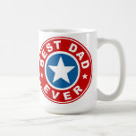 Best Dad Ever Coffee Mugs