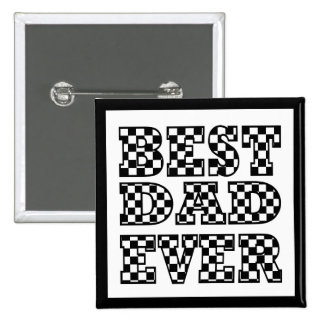 BEST DAD EVER - Cool Black and White Typography Pinback Button