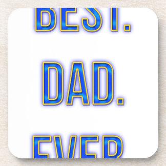 Best. Dad. Ever. Coasters