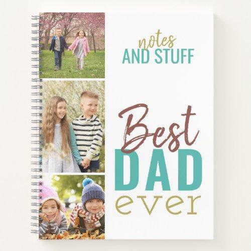 Best Dad Ever Custom 3 Photo Strip Notebook