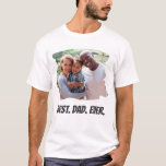 """Best Dad Ever Custom Family Photo Father's Day T-Shirt<br><div class=""""desc"""">Create your personalized Father's Day gift t-shirt with your custom photo and text.</div>"""