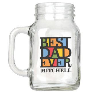 BEST DAD EVER custom name Mason jars