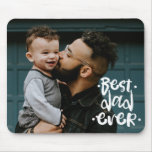 Best Dad ever Custom Photo Father's Day Gift Mouse Pad