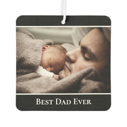 Best Dad Ever Custom Photo Modern Black Border Air Freshener