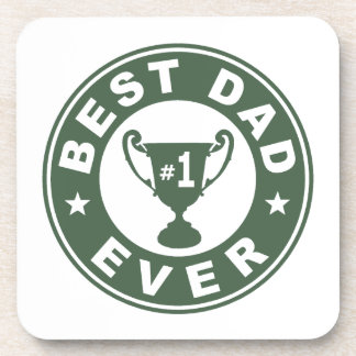 Best Dad Ever Drink Coasters