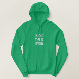 best dad ever embroidered hoodie