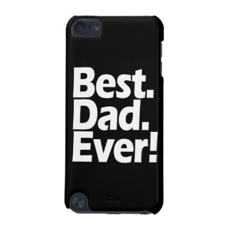 Best Dad Ever Exclamation Black/White Father's Day iPod Touch 5G Cover