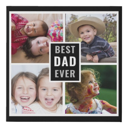Best Dad Ever Fathers Day 4 Photo Collage Black Faux Canvas Print